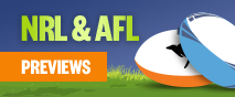 NRL & AFL Previews